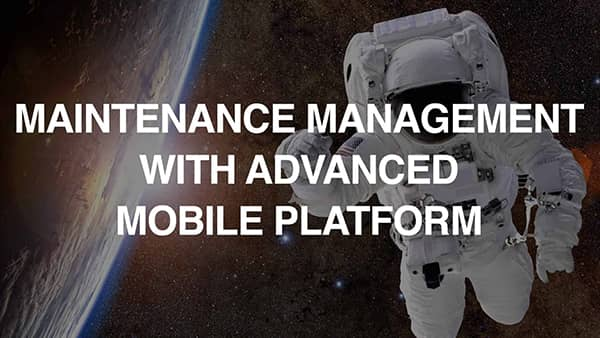 Maintenance Management With Advances Mobile Platform