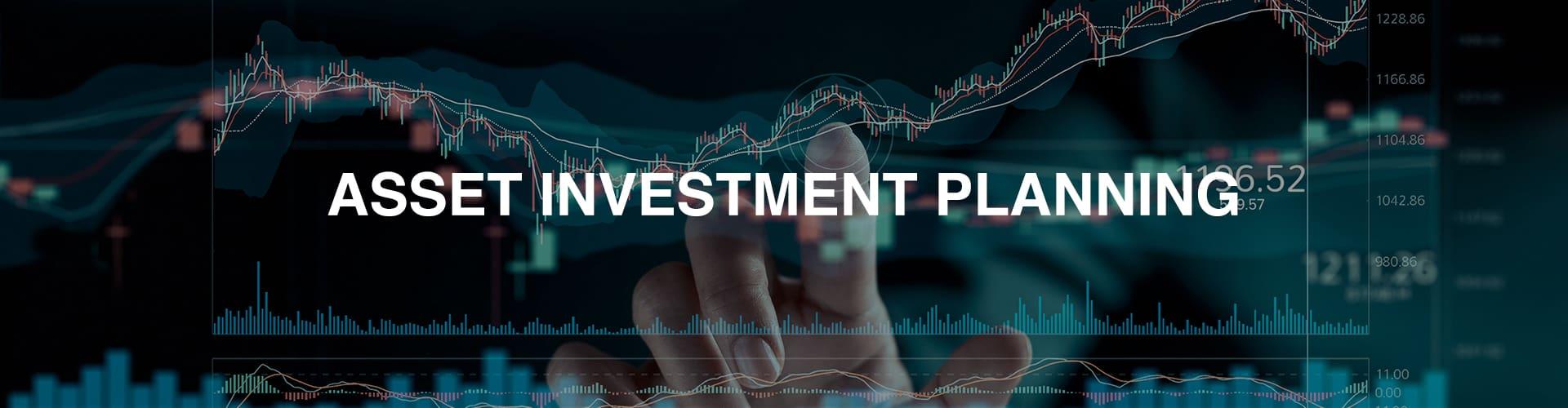 Asset Investment Planning