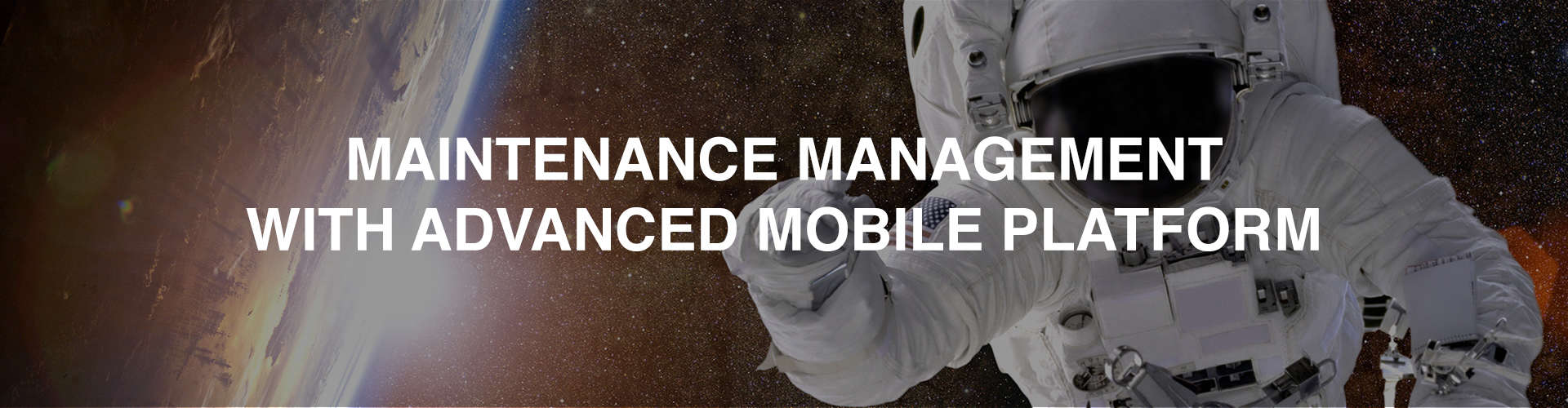 Maintenance Management With Advanced Mobile Platform
